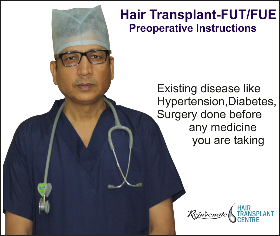 Hair Transplant-FutFue Preoperative Instructions
