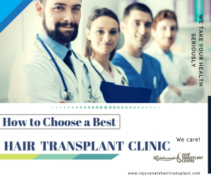 How to Find Best Hair Transplant Clinic - Rejuvenate Hair Transplant