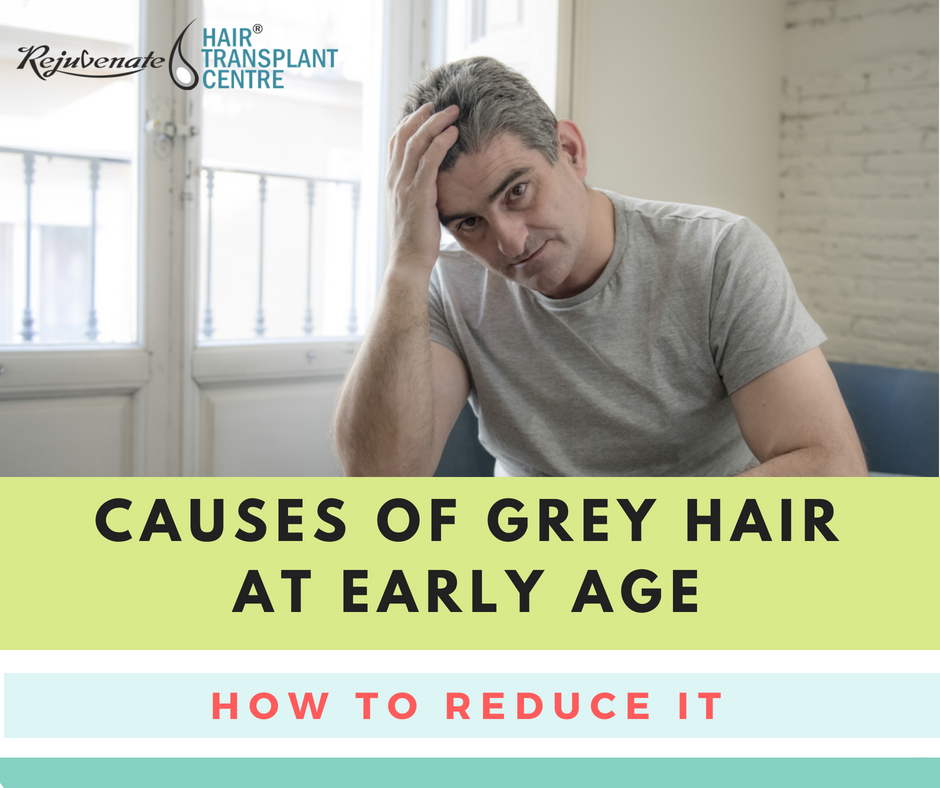 causes of grey hair and how to reduce it