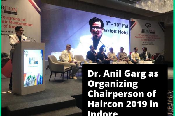 Dr. Anil Garg haircon 2019