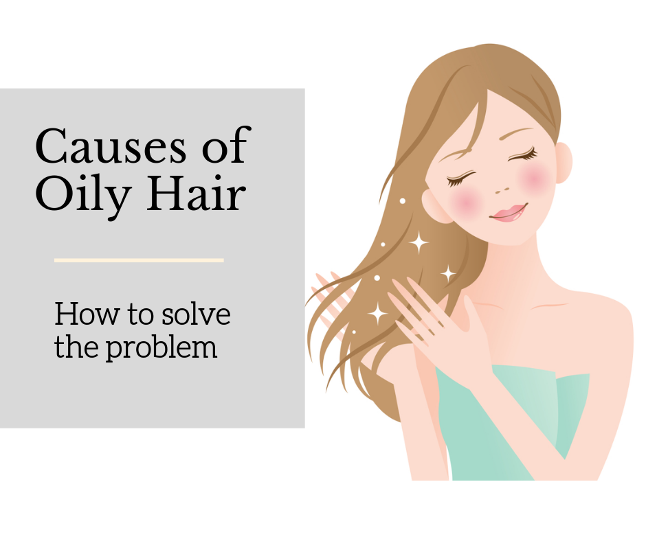 Causes of Oily Hair