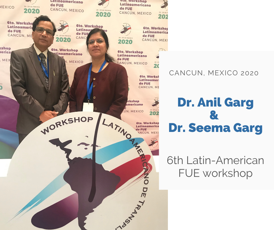 Dr. Anil and Seema Garg, join 6th latin-american FUE workshop